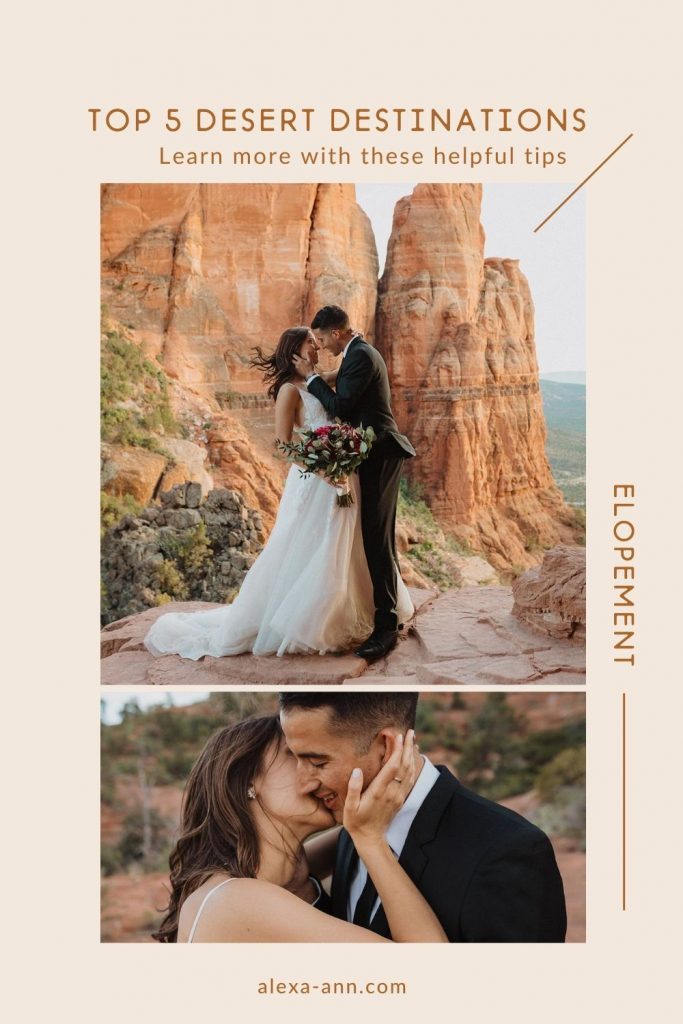 Images of a couple eloping in the desert and photographed by Alexa Ann, Seattle Elopement Photographer. Images overlaid with text that reads Top 5 Elopement Destinations. Learn more with these helpful tips.