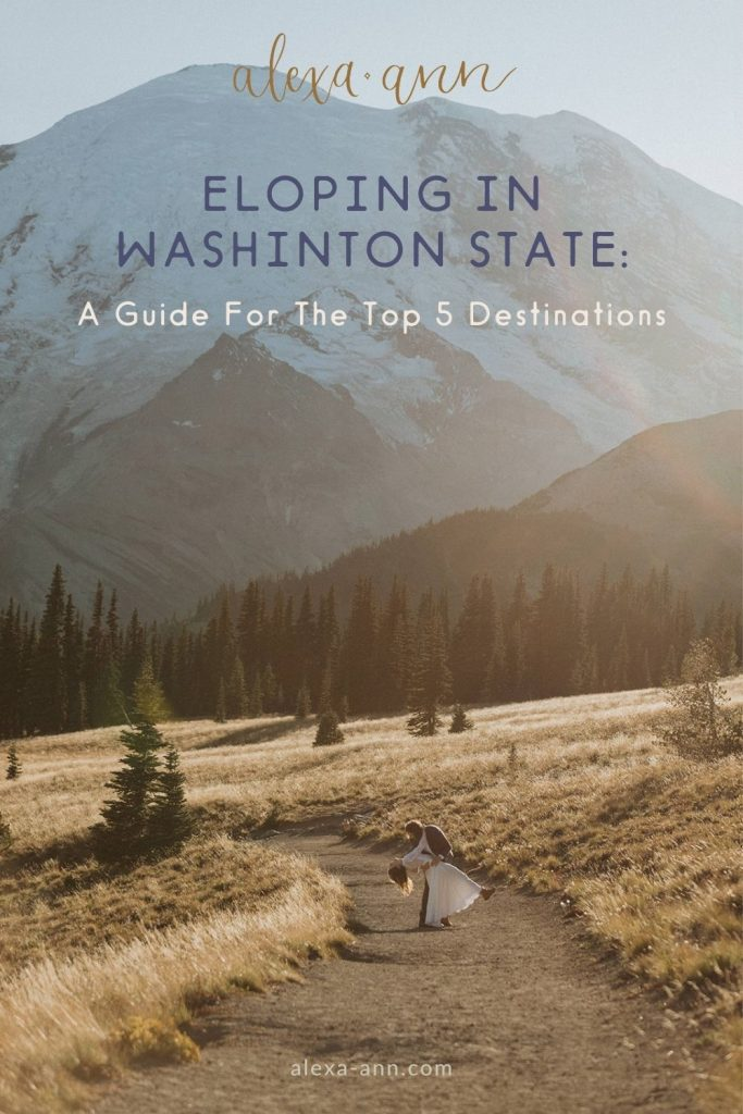 A man holds his new bride and leans her over as they dance on a trail in a national park during their elopement; image overlaid with text that reads Eloping in Washington State: A Guide for the Top 5 Destinations