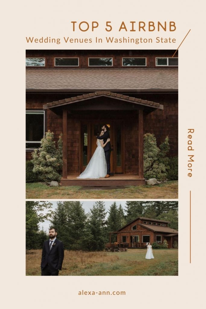 Collage of couple posing in front of their Airbnb wedding venue; image overlaid with text that reads Top 5 Airbnb Wedding Venues in Washington State