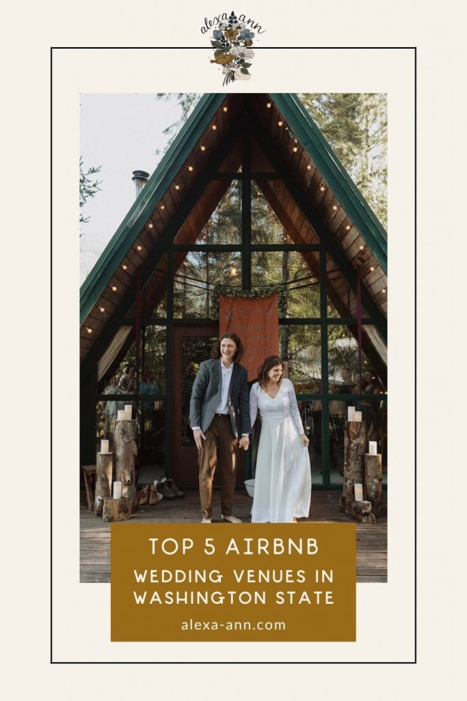 Couple smile while holding hands in front of their Airbnb wedding venue; image overlaid with text that reads Top 5 Airbnb Wedding Venues in Washington State